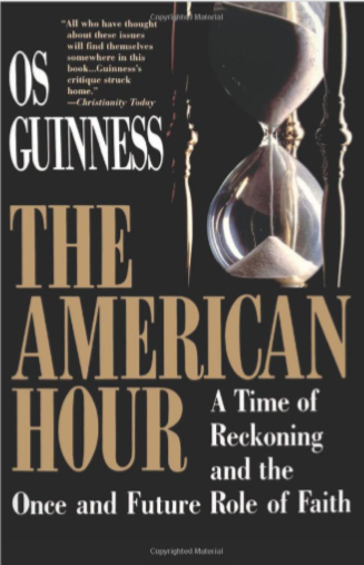 The American Hour: A Time of Reckoning and the Once and Future Role of Faith